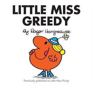 Little Miss Greedy