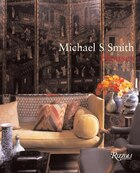 Michael S. Smith Houses: The Art Of The Interior