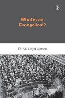 What Is An Evangelical: