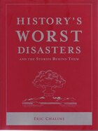 HISTORYAES WORST DISASTERS