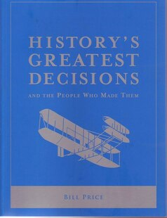 HISTORYAES GREATEST DECISIONS