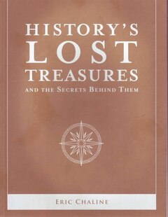 HISTORY'S LOST TREASURES