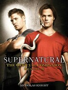 Supernatural: The Official Companion Season 6