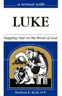 Luke: Stepping Out On The Word Of God