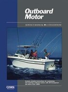 Outboard Motor: Service Manual / Covering Motors with 30 Horsepower and Above, Volume 2