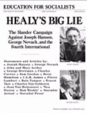 Healy's Big Lie: The Slander Campaign against Joseph Hansen and George Novack