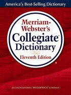 Merriam-Webster's Collegiate Dictionary, Eleventh Edition: