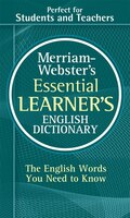 Merriam-Webster's Essential Learner's English Dictionary Mass Market