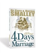 4 Days To A Forever Marriage: Simple Steps to Happily Ever After