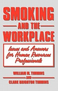 Smoking And The Workplace: Issues And Answers For Human Resources Professionals