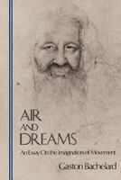Air & Dreams: An Essay on the Imagination of Movement
