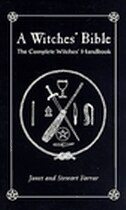 The Witches' Bible: The Complete Witches' Handbook