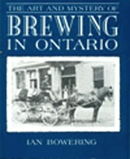 Art and Mystery of Brewing in Ontario