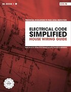 Electrical Code Simplified: House Wiring Guide