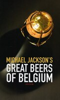 Michael Jackson's Great Beers of Belgium