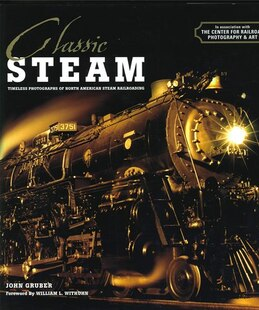 Classic Steam Timeless Photographs Of No