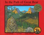 In the Path of Great Bear