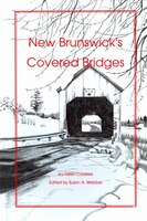 New Brunswick Covered Bridges by Coldric