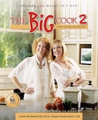 The Big Cook 2: More Celebrated Recipes