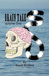 Brain Tales - Volume One: Volume One
