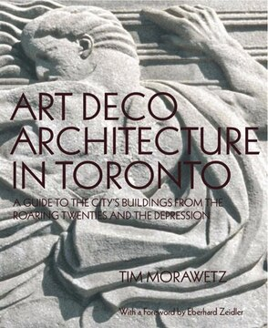 Art Deco Architecture In Toronto: A Guide To The City's BuildingsFrom The Roaring Twenties And The Depression