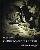 Making the Responsive Guitar