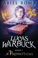 Lucas Warbuck: The Prophet's Call