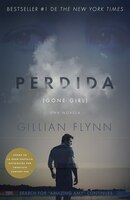 Perdida (movie Tie-in Edition): (gone Girl-spanish Language)
