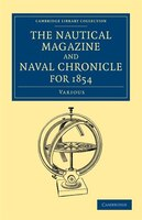 The Nautical Magazine and Naval Chronicle for 1854