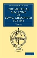 The Nautical Magazine and Naval Chronicle for 1860