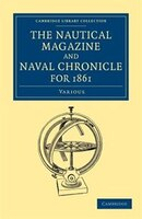 The Nautical Magazine and Naval Chronicle for 1861