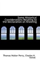 Some Historical Considerations Relating to the Declaration on Kneeling