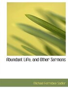 Abundant Life, and Other Sermons