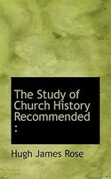 The Study Of Church History Recommended