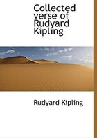 Collected Verse Of Rudyard Kipling