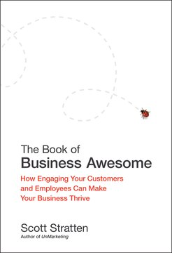 The Book of Business Awesome / The Book of Business UnAwesome: How Engaging Your Customers and Employees Can Make Your Business Thrive