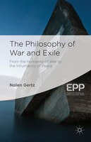 The Philosophy of War and Exile
