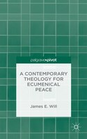 A Contemporary Theology for Ecumenical Peace: Jeremiah's Lament of No Peace