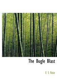 The  Bugle Blast