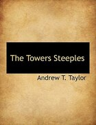 The Towers Steeples