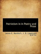 Patriotism in in Poetry and Prose