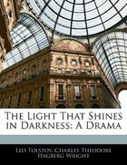 The Light That Shines In Darkness: A Drama