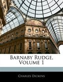 Barnaby Rudge, Volume 1