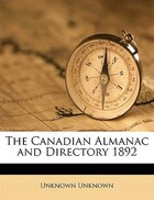 The Canadian Almanac and Directory 1892