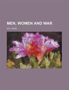 Men, Women And War