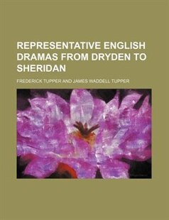 Representative English Dramas From Dryden To Sheridan