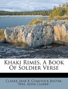 Khaki Rimes, A Book Of Soldier Verse