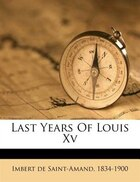 Last Years Of Louis Xv