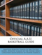 Official A.a.u. Basketball Guide