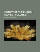 History Of The English People (volume 2)